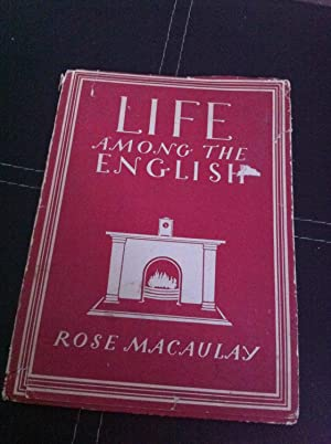 Life among the English (Britain in pictures): Macaulay, Rose