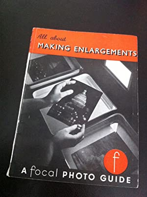 All about making enlargements in your darkroom (Photo guides series;no.20)