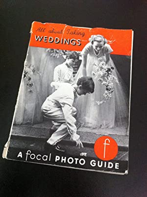 All about taking weddings with your camera (Photo guides series;no.37)