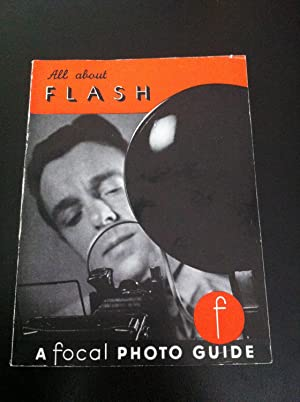 ALL ABOUT FLASH AND YOUR CAMERA - A Focal Photo Guide no.33