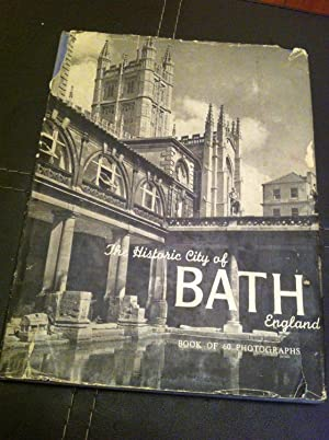 The Historic City of Bath, England: WOOLLER M P