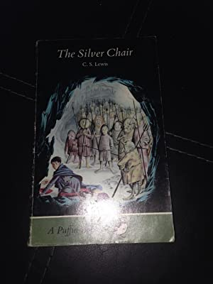 The Silver Chair (Puffin Books): Lewis, C. S.