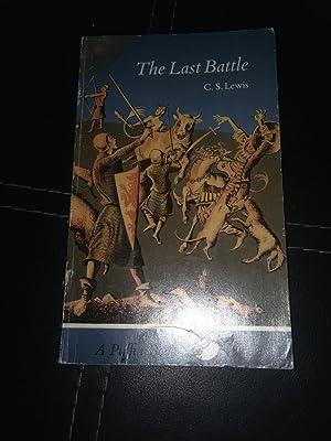 THE LAST BATTLE.: Lewis, C. S.