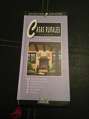CASAS RURALES CON ENCANTO. España: BELLOSO, JAVIER; PASCUAL,