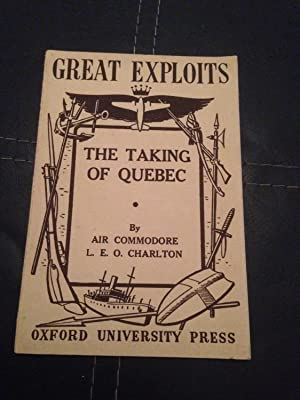 The Taking of Quebec (Great Exploits): L.E.O., Charlton Air