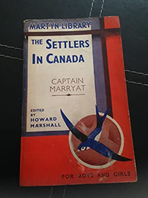 The Settlers in Canada (The Martyn Series: Marryat, Captain