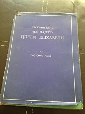 THE FAMILY LIFE OF HER MAJESTY QUEEN: Asquith, Lady Cynthia