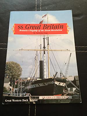 SS Great Britain : Brunel's Flagship of: FOGG, Nicholas