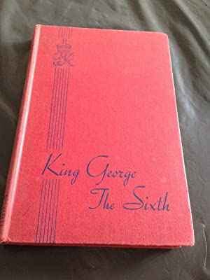 King George the Sixth,: Stuart, Dorothy Margaret