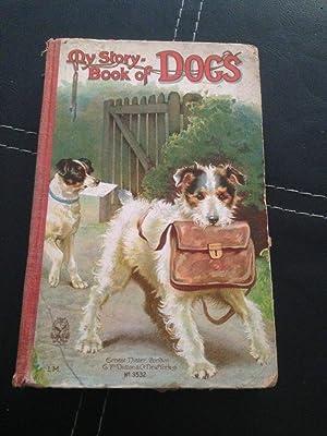My Story Book of Dogs: Gask Lilian, Molesworth