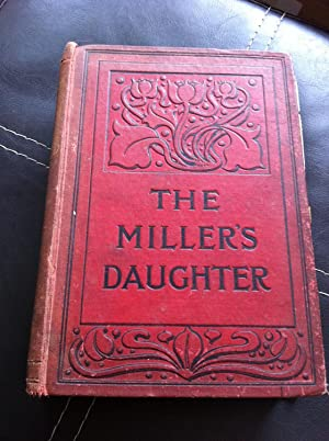 The Miller's Daughter: Beale, Anne