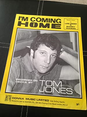 I'm Coming Home (performed by Tom Jones): Reed, Les; Mason,