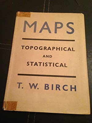 Maps - Topographical and Statistical: Birch, T. W.