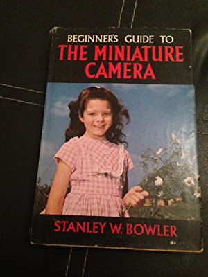 BEGINNER'S GUIDE TO THE MINIATURE CAMERA