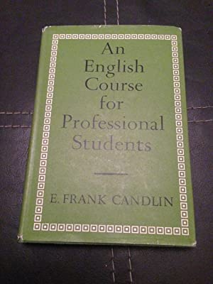 An English Course for Professional Students: Candlin, Frank E.