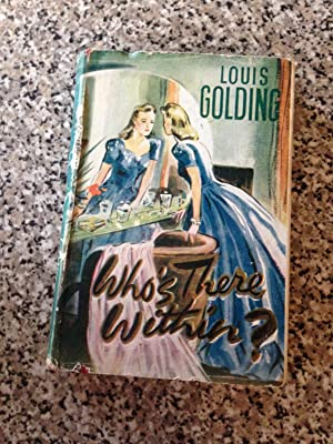 Who's There Within: Golding, Louis