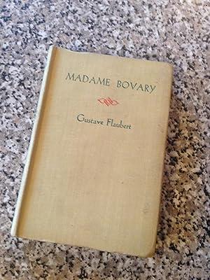 Madame Bovary. Moeurs de Province: Flaubert, Gustave