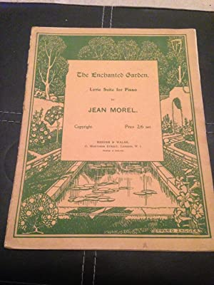 The Enchanted Garden - Lyric Suite for: Morel, Jean