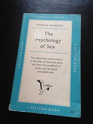 The Psychology of Sex ~ Pelican Book#: Schwarz, Oswald