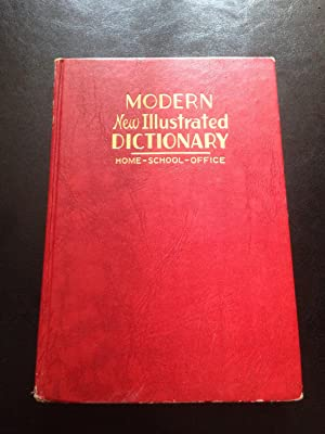 Modern New Illustrated Dictionary: Composite Edition, Especially: Teall, Edward N.