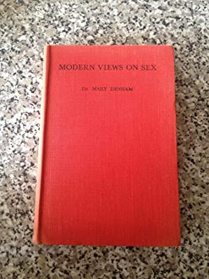 Modern Views on Sex: Denham, Mary
