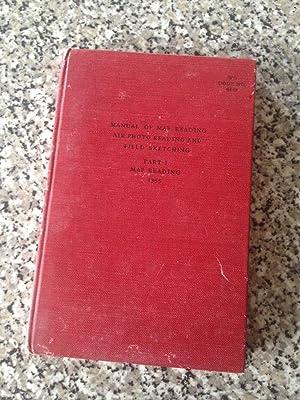 Manual of Map Reading Air Photo Reading: Various