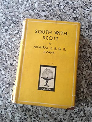 South With Scott. Pocket Edition.: Evans, Rear-Admiral E.