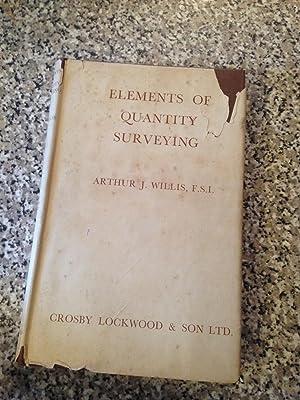 Elements of Quantity Surveying: Willis, Arthur J;
