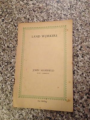 Land workers: MASEFIELD,John