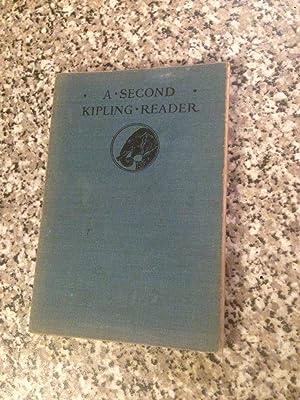 A Second Kipling Reader - More Selected: Kipling, Rudyard