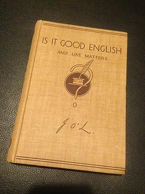 Is it good English, and like matters: O'London, John