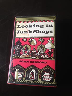 Looking in junk shops: bedford, John