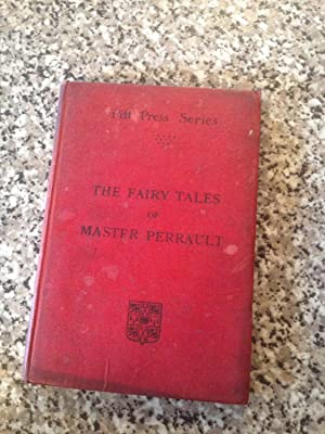 The Fairy Tales of Master Perrault (Pitt: Rippmann, Edited by