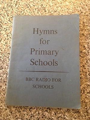 Hymns for Primary Schools 1964: Schools, BBC Radio