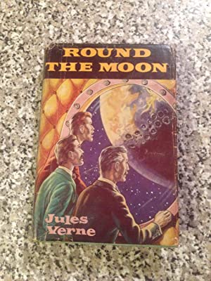 Round the Moon: Verne, Jules