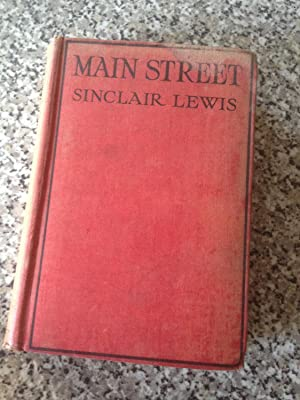 Main Street The Story of Carol Kennicott: Lewis, Sinclair