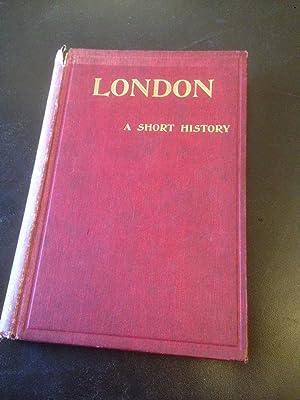 London: A Short History: Meiklejohn, M. J.