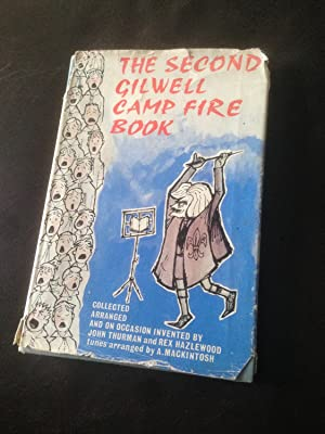 The second Gilwell camp fire book: A: Hazlewood, Rex