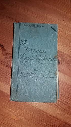 The Express Ready Reckoner: Inglis, J Gall
