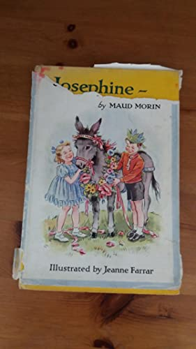 JOSEPHINE - THE DONKEY by Maud Morin;: Maud Morin; Illustrator-Jeanne