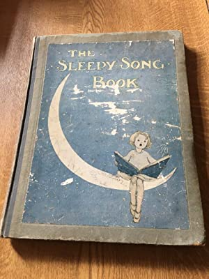The Sleepy-song book by Campbell, H A: Campbell, H A