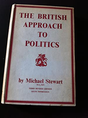 The British Approach to Politics