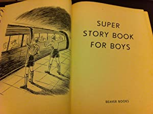 Super Story Book for Boys (The Bumper Book Series 2): Authors, Various