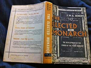 The Elected Monarch: Benemy, F.W.G