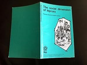 The social dimension of leprosy: [training manual: Kaufmann, Alicia