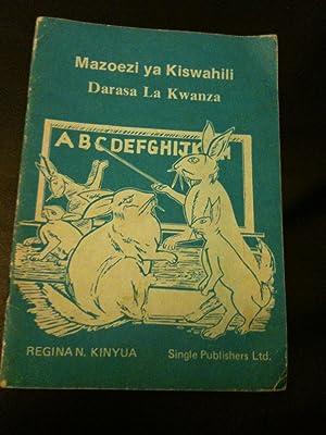 Mazoezi ya Kiswahili Darasa La Kwanza: Kinyua, Regina N.