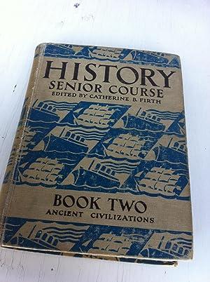 History senior course Book Two Senior Civilizations: Gadd, K M;