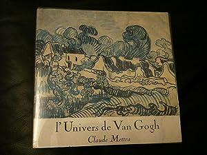 l'Univers de Van Gogh: Claude, METTRA