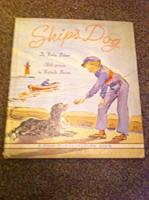 Ship's dog, (A Story parade picture book): Palmer, Robin