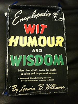 Encyclopedia Of Wit, Humour And Wisdom: Williams, Leewin B.